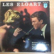 Discos de vinilo: EP EDITADO EN ESPAÑA PHILIPS LES ELGART /BARAJANDO RAYOS DE LUNA / CUANDO ECHO MI AZUCAR AL TE /ETC. Lote 153074874