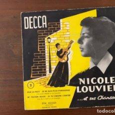 Discos de vinilo: NICOLE LOUVIER – ET SES CHANSONS 2 SELLO: DECCA – EFM 455535 FORMATO: VINYL, 7 45 RPM, EP. Lote 153091366