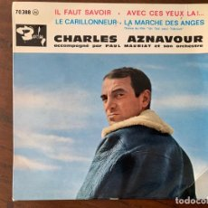 Discos de vinilo: CHARLES AZNAVOUR ACCOMPAGNÉ PAR PAUL MAURIAT ET SON ORCHESTRE* ?– IL FAUT SAVOIR SELLO: BARCLAY ?– 7. Lote 153094130