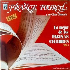 Discos de vinilo: FRANCK POURCEL : LO MEJOR DE LAS PAGINAS CELEBRES VOL 1 [ESP 1979] LPX2/COMP/GAT. Lote 153100174