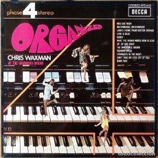 Discos de vinilo: CHRIS WAXMAN : ORGANIZED [ESP 1970] LP. Lote 153102614