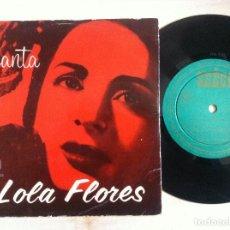 Discos de vinilo: LOLA FLORES - CANTA LOLA FLORES - EL LERELE, EL GRAN CESAR...EP - SEECO. Lote 153109510