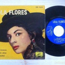 Discos de vinilo: LOLA FLORES - N.º 10 - ¡AY, LOLA!, SE LLAMA ANTONIO, LA NIÑA SIN ALMA... EP 1961 . Lote 153110278