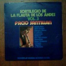 Discos de vinilo: FACIO SANTILLAN - SORTILEGIO DE LA FLAUTA DE LOS ANDES, VOL.3, MOVIEPLAY, 1971. SPAIN.. Lote 153110898