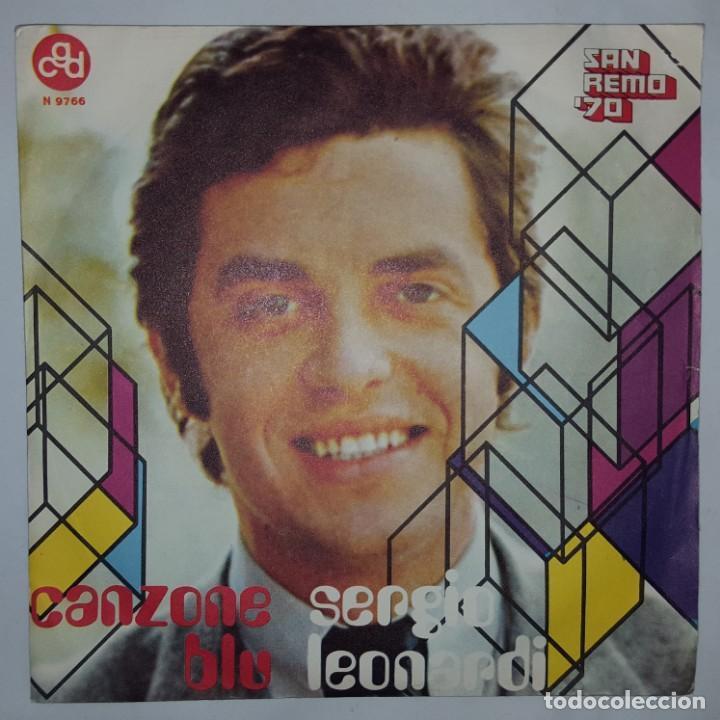 SINGLE / SERGIO LEONARDI / CANZONE BLU / CHE COSA PAZZA L'AMORE / CGD N 9766 / 1970 / SANREMO 1970 (Música - Discos - Singles Vinilo - Otros Festivales de la Canción)