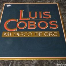 Discos de vinilo: LUIS COBOS - MI DISCO DE ORO. Lote 153129938