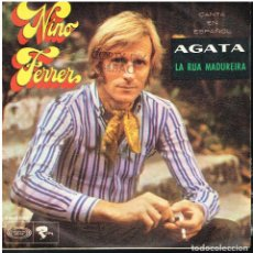 Disques de vinyle: NINO FERRER - AGATA / LA RUA MADUREIRA - SINGLE 1969. Lote 153138750