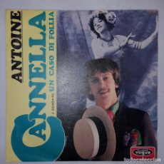 Discos de vinilo: SINGLE / ANTOINE / CANNELLA / UN CASO DI FOLLIA / VOGUE J 35140X45 / 1967. Lote 153147322