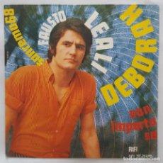 Discos de vinilo: SINGLE / FAUSTO LEALI / DEBORAH / NON IMPORTA SE / RIFI RFN NP 16242 / 1968. Lote 153176798