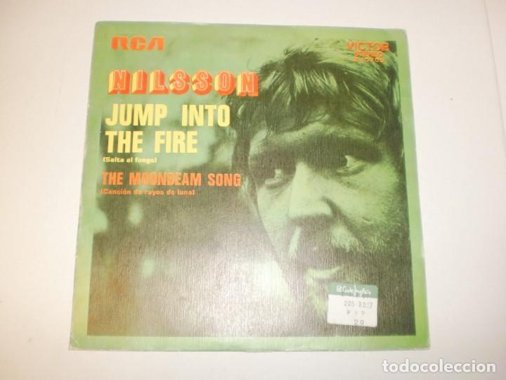 SINGLE NILSSON. JUMP INTO THE FIRE. THE MOONBEAM SONG. RCA 1972 SPAIN (PROBADO Y BIEN, SEMINUEVO) (Música - Discos - Singles Vinilo - Pop - Rock - Extranjero de los 70)