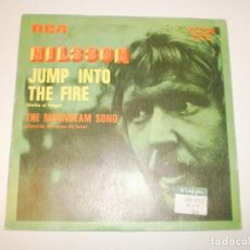 Discos de vinilo: SINGLE NILSSON. JUMP INTO THE FIRE. THE MOONBEAM SONG. RCA 1972 SPAIN (PROBADO Y BIEN, SEMINUEVO). Lote 153181154