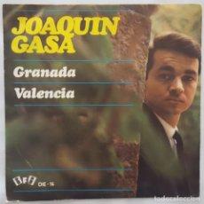 Discos de vinilo: SINGLE / JOAQUIN GASA / GRANADA / VALENCIA / IFI DIE-16 / 1967. Lote 153181166