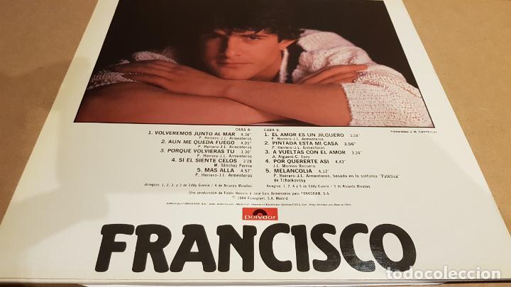 Discos de vinilo: FRANCISCO / A VUELTAS CON EL AMOR / LP - POLYDOR - 1984 / MBC. ***/*** - Foto 2 - 153182474