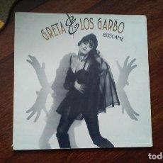 Discos de vinilo: GRETA & LOS GARBO-BUSCAME.LP. Lote 153183186