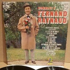 Discos de vinilo: HOMMAGE A FERNAND RAYNAUD / DOBLE LP-GATEFOLD - PHILIPS-FRANCE / MBC. ***/***. Lote 153189470