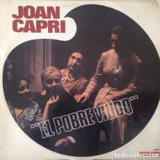 Discos de vinilo: JOAN CAPRI, EL POBRE VIUDO DE SANTIAGO RUSIÑOL - LP SPAIN 1969. Lote 153207074