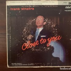 Discos de vinilo: FRANK SINATRA ?– CLOSE TO YOU, PART 3 SELLO: CAPITOL RECORDS ?– EAP 3-789 FORMATO: VINYL, 7 45 RPM. Lote 153214286