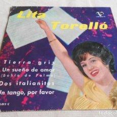 Discos de vinilo: LITA TORELLO, EP, TIERRA GRIS + 3, AÑO 1962. Lote 153215130