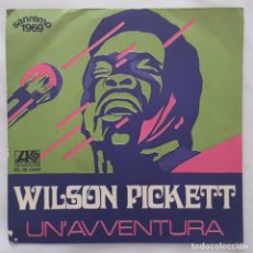 Disques de vinyle: SINGLE / WILSON PICKETT / UN' AVVENTURA / AMO TE / ATLANTIC ATL-NP 03097 / 1969. Lote 153223594