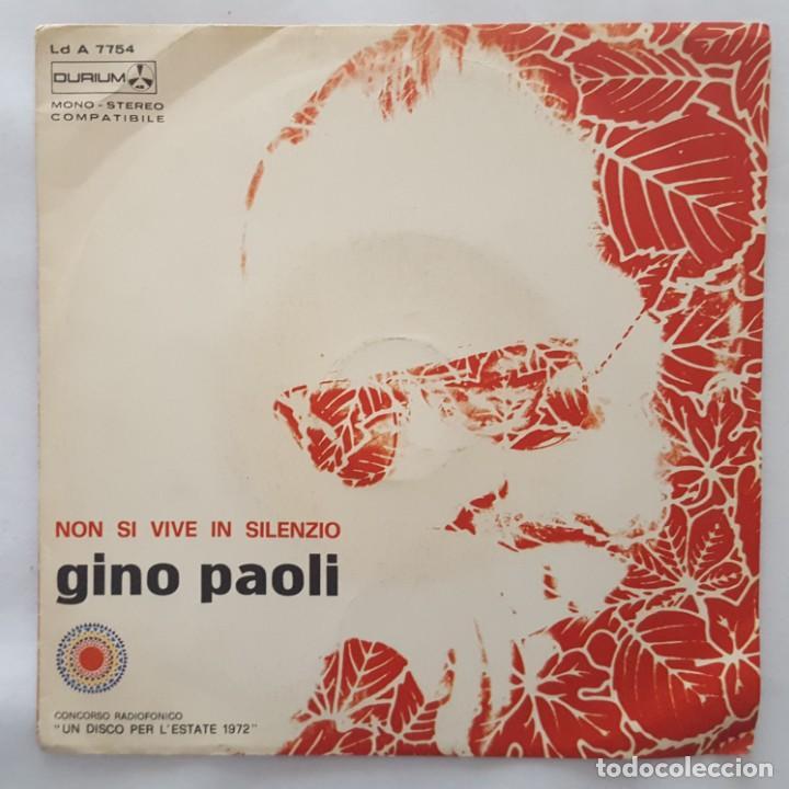 SINGLE / GINO PAOLI / NON SI VIVE IN SILENZIO / AMARE PER VIVERE / DURIUM LD A 7754 / 1972 (Música - Discos - Singles Vinilo - Otros Festivales de la Canción)