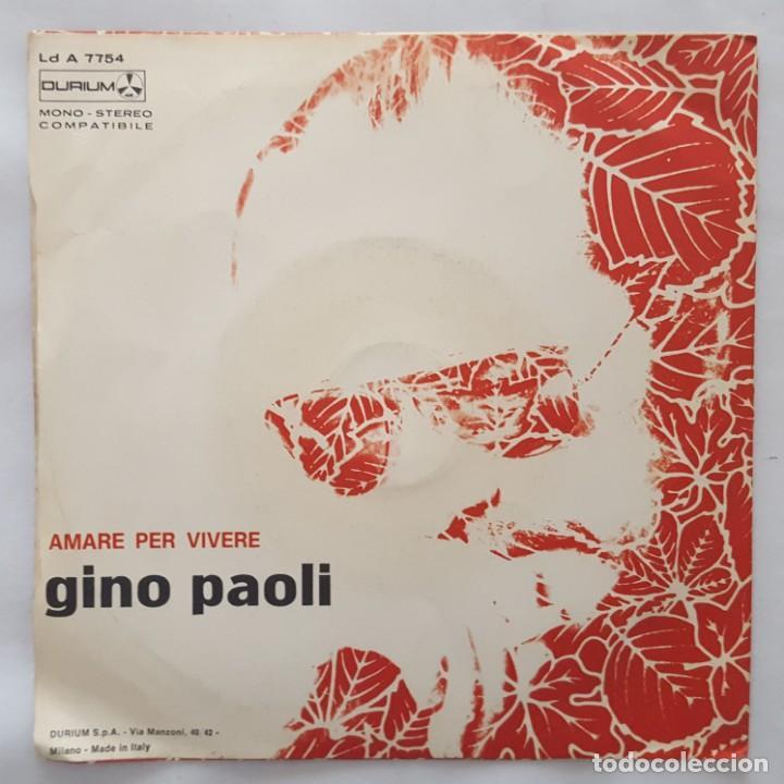 Discos de vinilo: SINGLE / GINO PAOLI / NON SI VIVE IN SILENZIO / AMARE PER VIVERE / DURIUM LD A 7754 / 1972 - Foto 2 - 153231018
