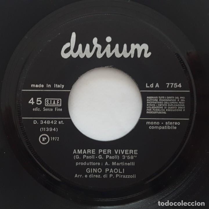 Discos de vinilo: SINGLE / GINO PAOLI / NON SI VIVE IN SILENZIO / AMARE PER VIVERE / DURIUM LD A 7754 / 1972 - Foto 4 - 153231018