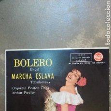 Discos de vinilo: ORQUESTA BOSTON POPS,ARTHUR FIEDLER–BOLERO / MARCHA ESLAVA. Lote 153232185