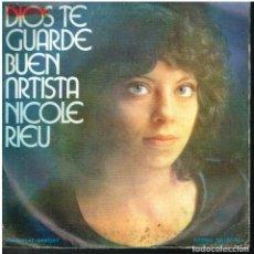 Disques de vinyle: NICOLE RIEU - ET BONJOUR A TOI L'ARTISTE (DIOS TE GUARDE BUEN ARTISTA) / LA MANDARINE - SINGLE 1975. Lote 153248370