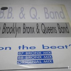 Discos de vinilo: LP - VINILO - B.B. & Q. BAND ?– ON THE BEAT (87/88 BRONX MIX) - MAX-299. Lote 153248418