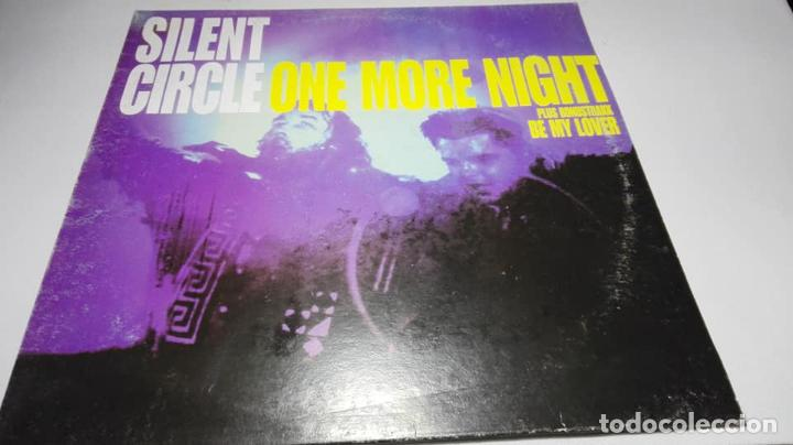 LP - VINILO - SILENT CIRCLE ‎– ONE MORE NIGHT - MX 921(M) (Música - Discos - LP Vinilo - Disco y Dance)