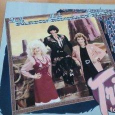 Discos de vinilo: DOLLY PARTON LINDA RONSTADT EMMYLOU HARRIS TRIO LP INSERTO. Lote 153250290