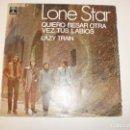 Discos de vinilo: SINGLE LONE STAR. QUIERO BESAR OTRA VEZ TUS LABIOS. LAZY TRAIN. EMI 1970 SPAIN (PROBADO Y BIEN). Lote 153266618