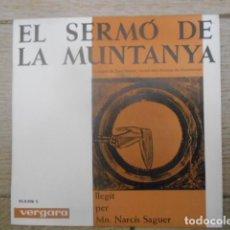 Discos de vinilo: DISCO SINGLE DE VINILO , MN. NARCÍS SAGUER , EL SERMÓ DE LA MUNTANYA , 33 1/3 , 1964 .. Lote 153276278