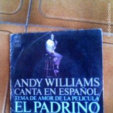 Discos de vinilo: DISCO DE ANDY WILLIAMS TEMAS DE AMOR DE LA PELICULA EL PADRINO. Lote 153301198