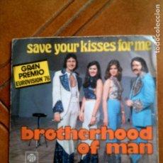Discos de vinilo: DISCO DEL GRUPO BROTHERHOOD OF MAN ,TEMA SAVE YOUR KISSES FOR ME. Lote 153305158