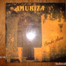 Discos de vinilo: AMURIZA - HERRIKO PLAZAN . Lote 153312030
