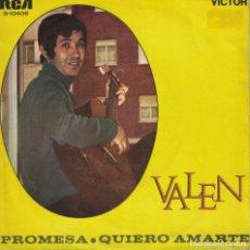 Discos de vinilo: VALEN - PROMESAS / QUIERO AMARTE (SINGLE ESPAÑOL, RCA 1969). Lote 153319418