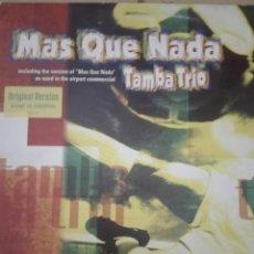 Discos de vinilo: MAS QUE NADA TAMBA TRIO. Lote 153322838