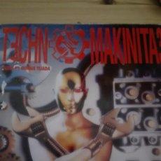 Discos de vinilo: TECHNO MAKINITA 3 MIXED BY QUIQUE TEJADA. Lote 153323066