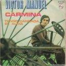 Discos de vinilo: VICTOR MANUEL - CARMINA / TENGO CANSADA EL ALMA (SINGLE ESPAÑOL, BELTER 1970). Lote 153323946