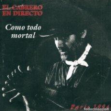 Discos de vinilo: EL CABRERO / COMO TODO MORTAL + LAS FATIGAS MÍAS (SG) 1994 . Lote 153324634
