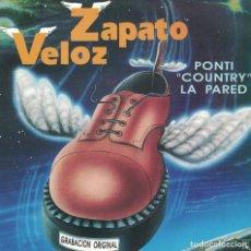 Dischi in vinile: ZAPATO VELOZ - PONTI COUNTRY LA PARED / VIUDA LOCA (SINGLE ESPAÑOL, HORUS 1992). Lote 153330446