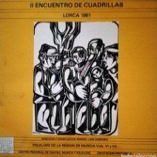 Discos de vinilo: II ENCUENTRO DE CUADRILLAS (LORCA, 1981). Lote 153336326