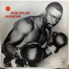 Discos de vinilo: BOB DYLAN - HURACAN PARTE 1 / HURACAN PARTE 2 SG ED. ESPAÑOLA 1975. Lote 153342790