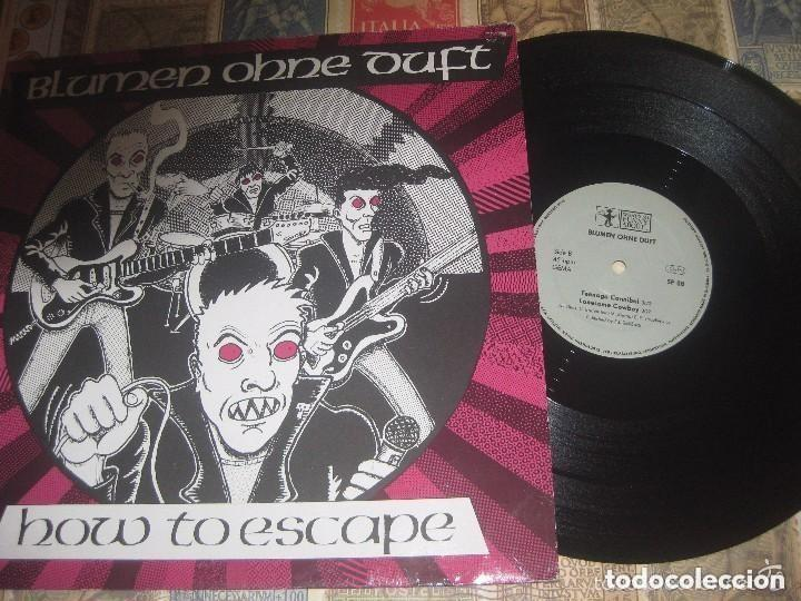 BLUMEN OHNE DUFT - HOW TO ESCAPE - 12PULGADAS EP MINI( ABOUT RECORDS, 198?) OG GERMANY RARE (Música - Discos de Vinilo - Maxi Singles - Rock & Roll)