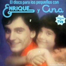 Discos de vinilo: ENRIQUE Y ANA / EL DISCO PARA LOS PEQUEÑOS (LP) 1978 (HISPAVOX). Lote 153349786