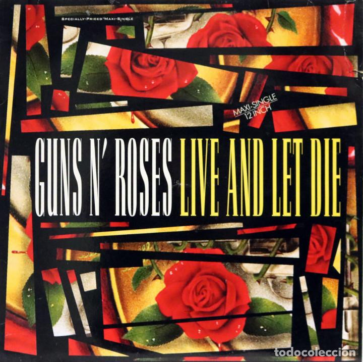 Discos de vinilo: GUNS´N´ROSES / LIVE AND LET DIE (MX) 1991 (Geffen) - Foto 1 - 153359974