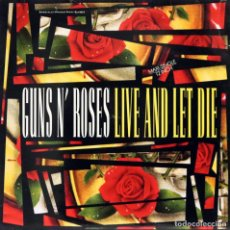Discos de vinilo: GUNS´N´ROSES / LIVE AND LET DIE (MX) 1991 (GEFFEN). Lote 153359974