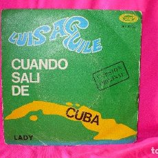 Discos de vinilo: LUIS AGUILE -- CUANDO SALI DE CUBA / LADY, MOVIEPLAY 1967.. Lote 153427458