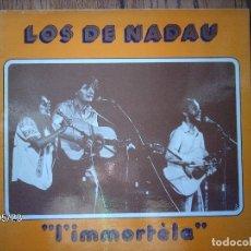 Discos de vinilo: LOS DE NADAU - L´ IMMORTELA - FOLK OCCITANO. Lote 153433686